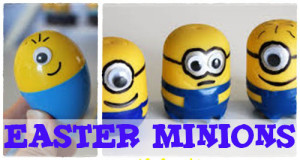How to Make Minion Eggs for Easter Minions